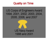 The phrase 'Quality on Time' on a white background above a gray box with the black text 'US Corps of Engineers Award 1994, 2001, 2002, 2003, 2004, 2005, 2006, and 2007' followed by a yellow ribbon and tagline reading 'US Navy Award 1998 and 2001'